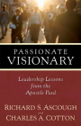 Passionate Visionary: Leadership Lessons from the Apostle Paul Cover Image