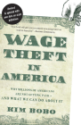 Wage Theft in America: Why Millions of Working Americans Are Not Getting Paid--And What We Can Do about It Cover Image