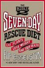 The Engine 2 Seven-Day Rescue Diet: Eat Plants, Lose Weight, Save Your Health Cover Image