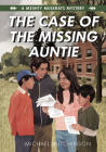 The Case of the Missing Auntie Cover Image