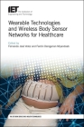 Wearable Technologies and Wireless Body Sensor Networks for Healthcare Cover Image