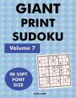 Giant Print Sudoku Volume 7: 100 9x9 sudoku puzzles in giant print 55pt font size Cover Image