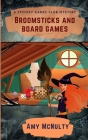 Broomsticks and Board Games Cover Image