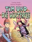 Tim und die Winterfee: Bilderbuch Cover Image