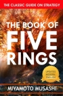 The Book of Five Rings: A Classic Text on the Japanese Way of the Sword Cover Image