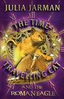 The Time-Travelling Cat and the Roman Eagle (Time-Travelling Cat series #3) Cover Image