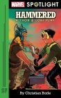 Hammered: A Thor & Loki Play Cover Image