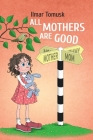 All Mothers Are Good Cover Image