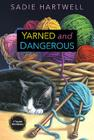 Yarned and Dangerous Cover Image