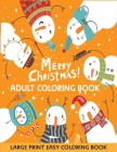 Merry Christmas Adult Coloring Book: Large Print Easy Christmas Coloring Book for Adults Cover Image
