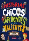 Historias de chicos diferentes y valientes (Cambiando el mundo) Cover Image