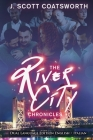 The River City Chronicles: Dual Language Edition Cover Image