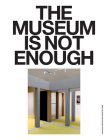 The Museum Is Not Enough: No. 1-9 Cover Image