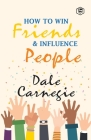 How To Win Frieds & Influence People Cover Image