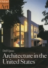 Architecture in the United States (Oxford History of Art) Cover Image