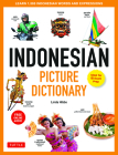 Indonesian Picture Dictionary: Learn 1,500 Indonesian Words and Expressions (Ideal for Ib Exam Prep; Includes Online Audio) Cover Image