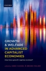 Growth and Welfare in Advanced Capitalist Economies: How Have Growth Regimes Evolved? Cover Image