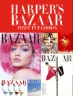 Harper's Bazaar: First in Fashion Cover Image