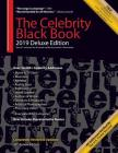 The Celebrity Black Book 2019 (Deluxe Edition): Over 56,000+ Verified Celebrity Addresses for Autographs & Memorabilia, Nonprofit Fundraising, Celebri Cover Image