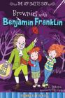 Brownies with Benjamin Franklin (Time Hop Sweets Shop) Cover Image