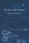 To See the Stars Cover Image