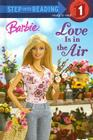Barbie: Love Is in the Air (Barbie) Cover Image