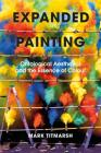 Expanded Painting: Ontological Aesthetics and the Essence of Colour Cover Image