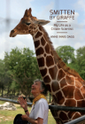 Smitten by Giraffe: My Life as a Citizen Scientist (Footprints Series #22) Cover Image