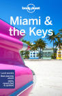 Lonely Planet Miami & the Keys (Regional Guide) Cover Image