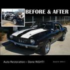 BEFORE & AFTER - Auto Restoration - Done RIGHT! Cover Image