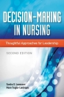 Decision-Making in Nursing: Thoughtful Approaches for Leadership Cover Image