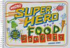 Super Food Doodles: Step-by-Step Doodles and More! Cover Image