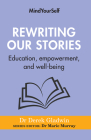 Rewriting Our Stories: Education, Empowerment, and Well-Being Cover Image