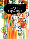 The Third Population (Graphic Medicine #22) Cover Image