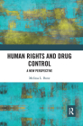 Human Rights and Drug Control: A New Perspective Cover Image