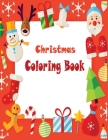 Christmas Coloring Book: A beautifull Christmas Coloring Book For artists and colorists of all levels - 50 Unique beautifully-illustrated Pages Cover Image
