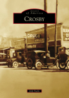 Crosby (Images of America) Cover Image