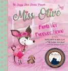 Miss Olive Finds Her Furever Home: The Doggy Diva Diaries Cover Image