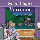 Good Night Vermont (Good Night Our World) Cover Image
