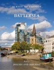 Survey of London: Battersea: Volume 50: Houses and Housing Cover Image