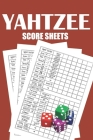 Yahtzee Score Pads: 120 Pages - Dice Board Game - YAHTZEE SCORE SHEETS - Yahtzee Score Cards - Yahtzee score book Cover Image