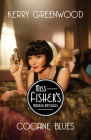 Cocaine Blues (Phryne Fisher Mysteries #1) Cover Image