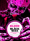 Blood on Black Wax: Horror Soundtracks on Vinyl (Expanded Edition) Cover Image
