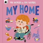 My Home (My World in 100 Words #4) Cover Image