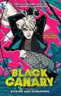 Black Canary, Volume 1: Kicking and Screaming Cover Image