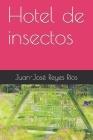 Hotel de insectos Cover Image