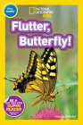 National Geographic Readers: Flutter, Butterfly! Cover Image