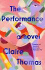 The Performance: A Novel Cover Image