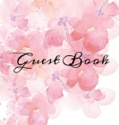 Guest Book: Pink Watercolor Flowers White Hardcover Guestbook Blank No Lines 64 Pages Keepsake Memory Book Sign In Registry for a Cover Image