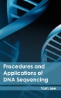 Procedures and Applications of DNA Sequencing Cover Image